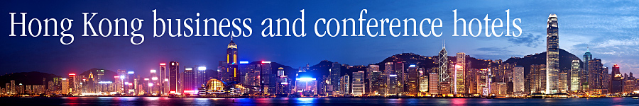 Hong Kong business and conference hotels